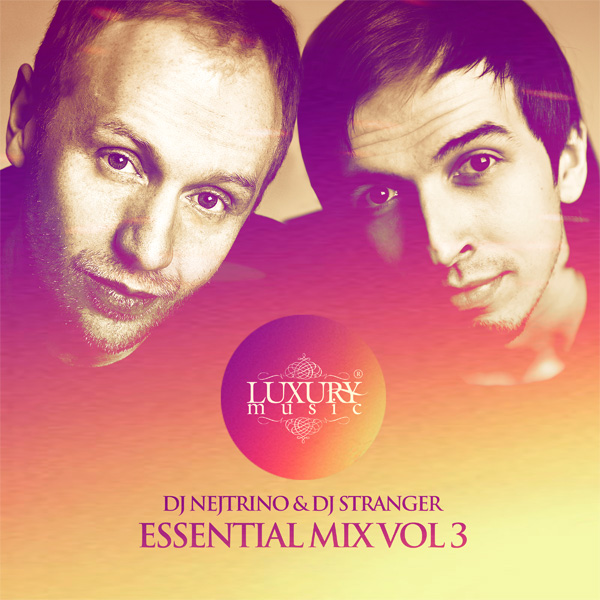 DJ Nejtrino & DJ Stranger - Essential Mix Vol 3 MP3